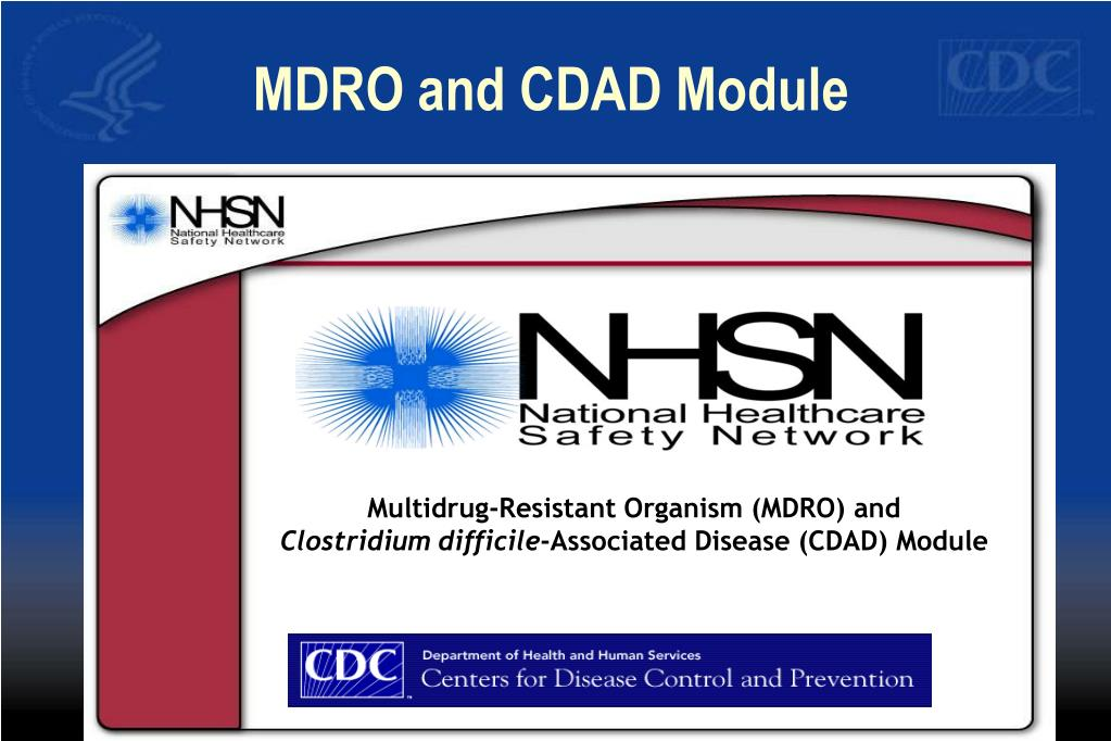 MDRO and CDAD Module