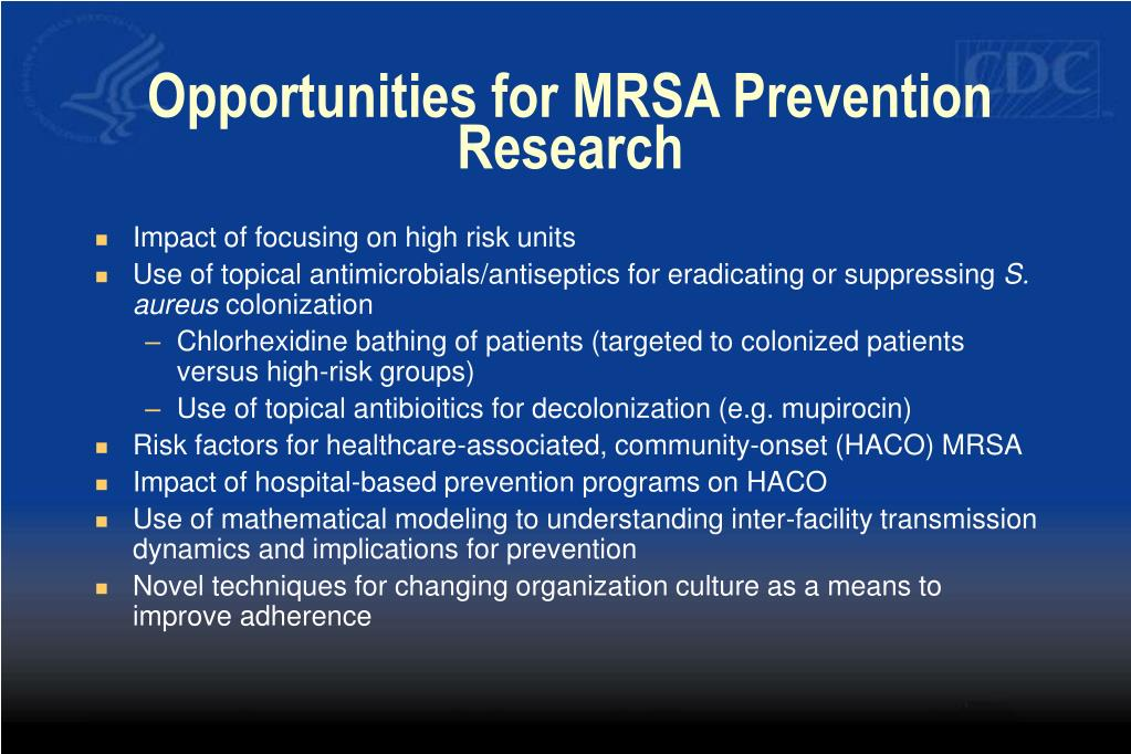 Opportunities for MRSA Prevention Research
