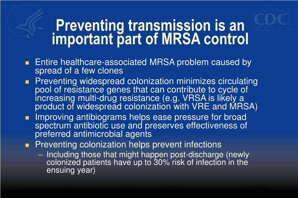 Preventing transmission is an important part of MRSA control