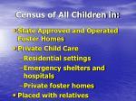 census of all children in