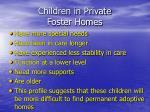children in private foster homes