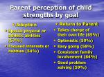 parent perception of child strengths by goal