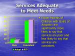 services adequate to meet needs