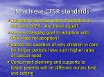 to achieve cfsr standards