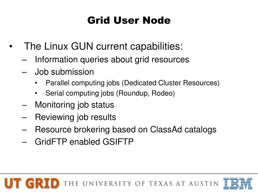 Grid User Node