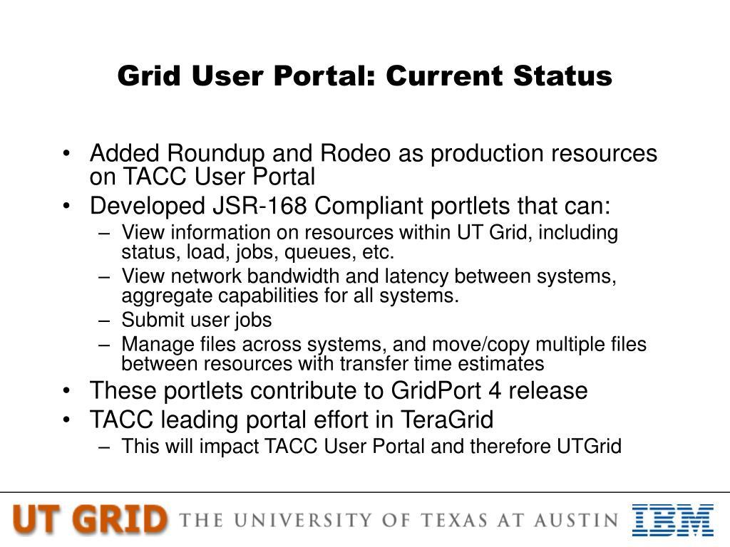 Grid User Portal: Current Status