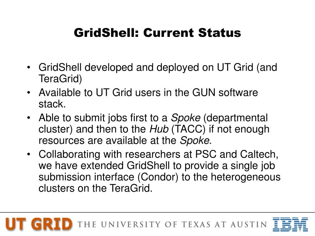 GridShell: Current Status