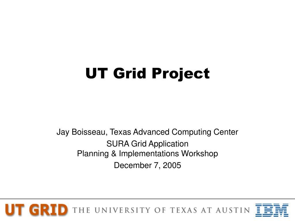 UT Grid Project