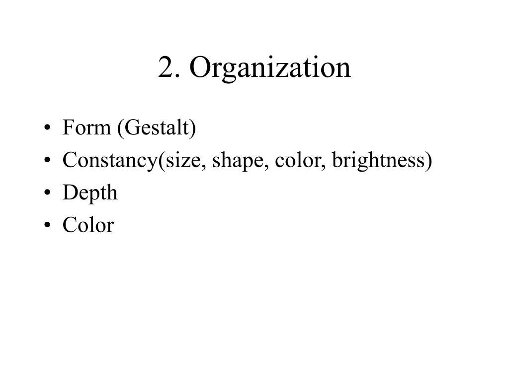 2. Organization