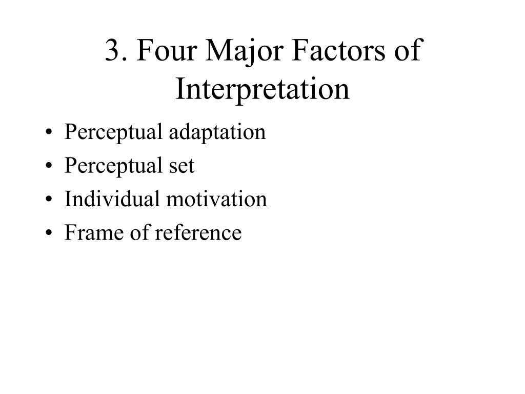 3. Four Major Factors of Interpretation