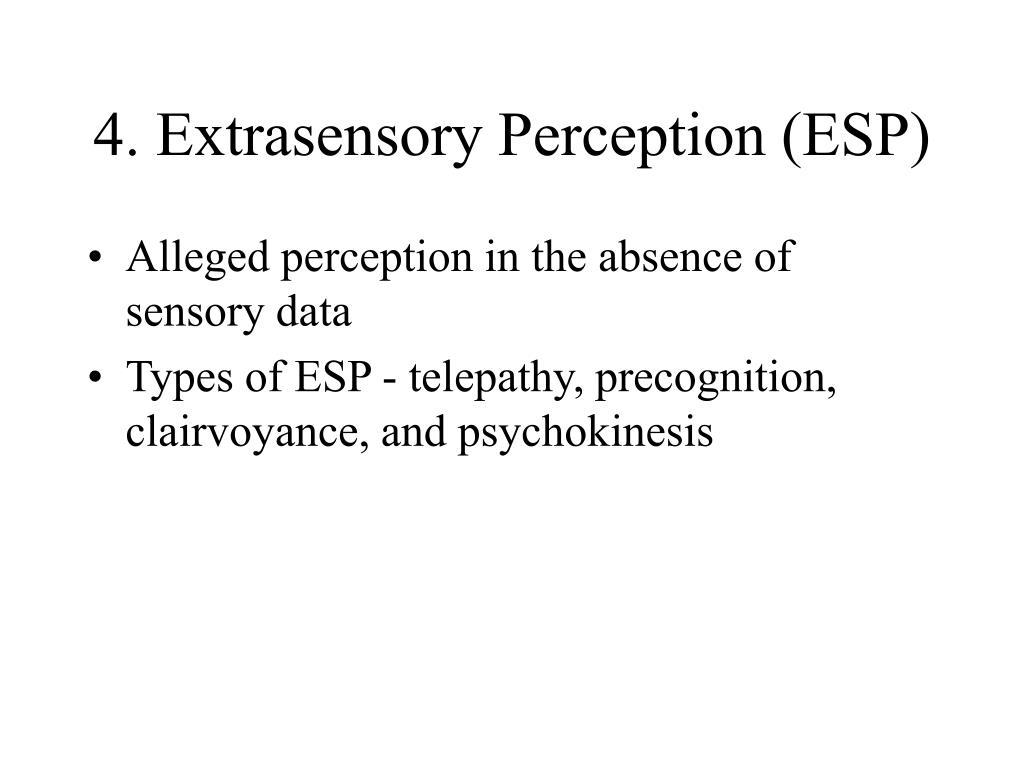 4. Extrasensory Perception (ESP)