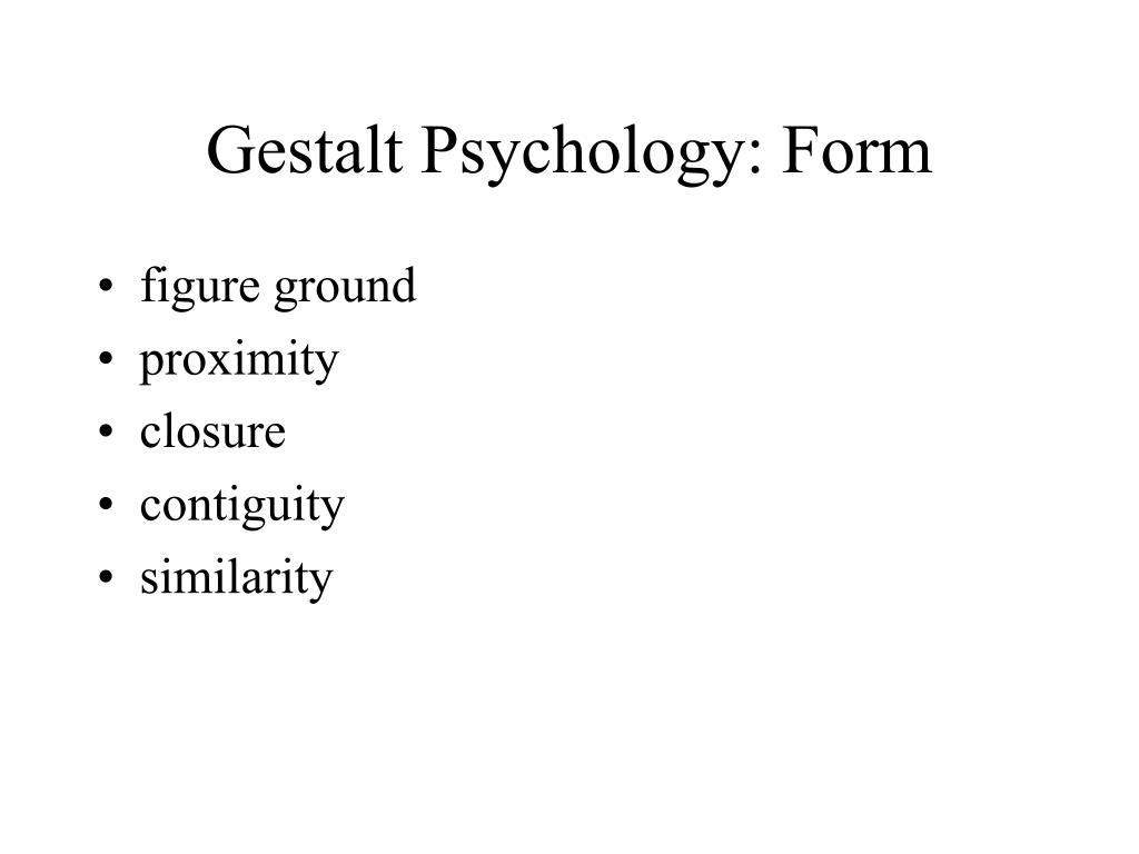 Gestalt Psychology: Form