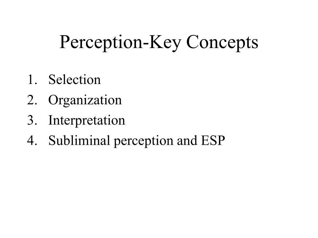 Perception-Key Concepts