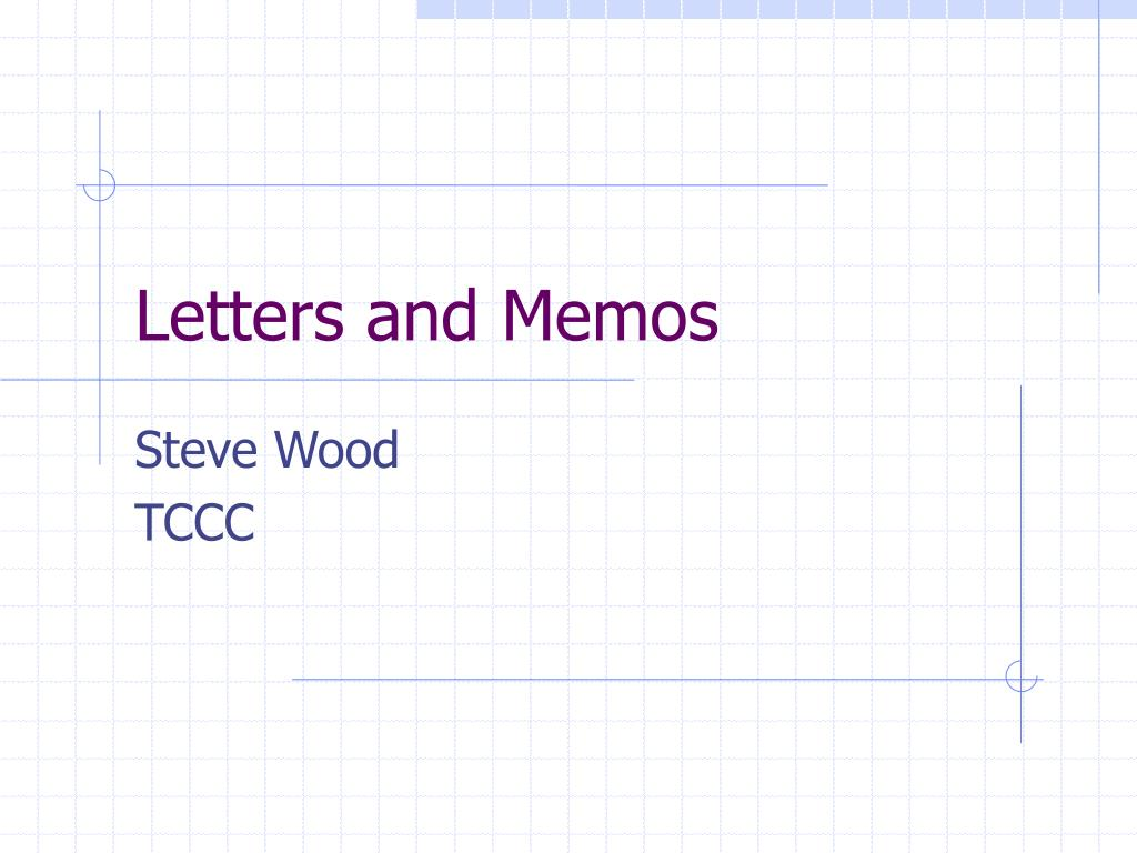 letters and memos
