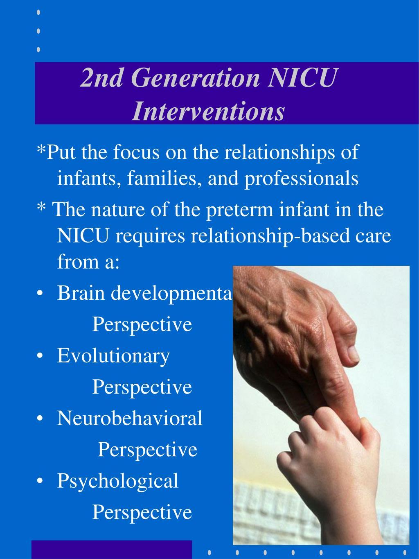 2nd Generation NICU Interventions
