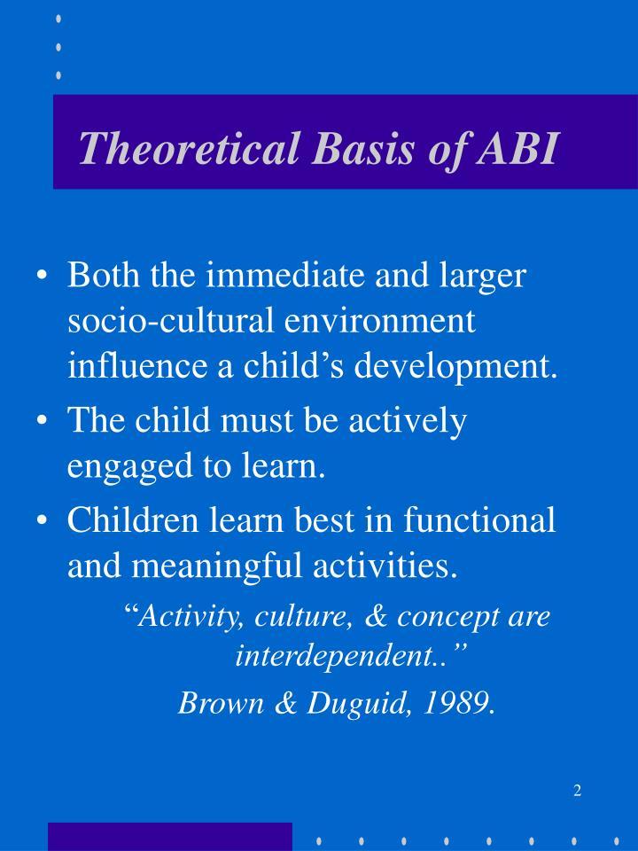 Theoretical basis of abi