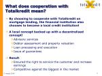 what does cooperation with totalkredit mean