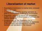 liberalisation of market