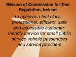 mission of commission for taxi regulation ireland