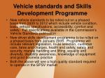 vehicle standards and skills development programme