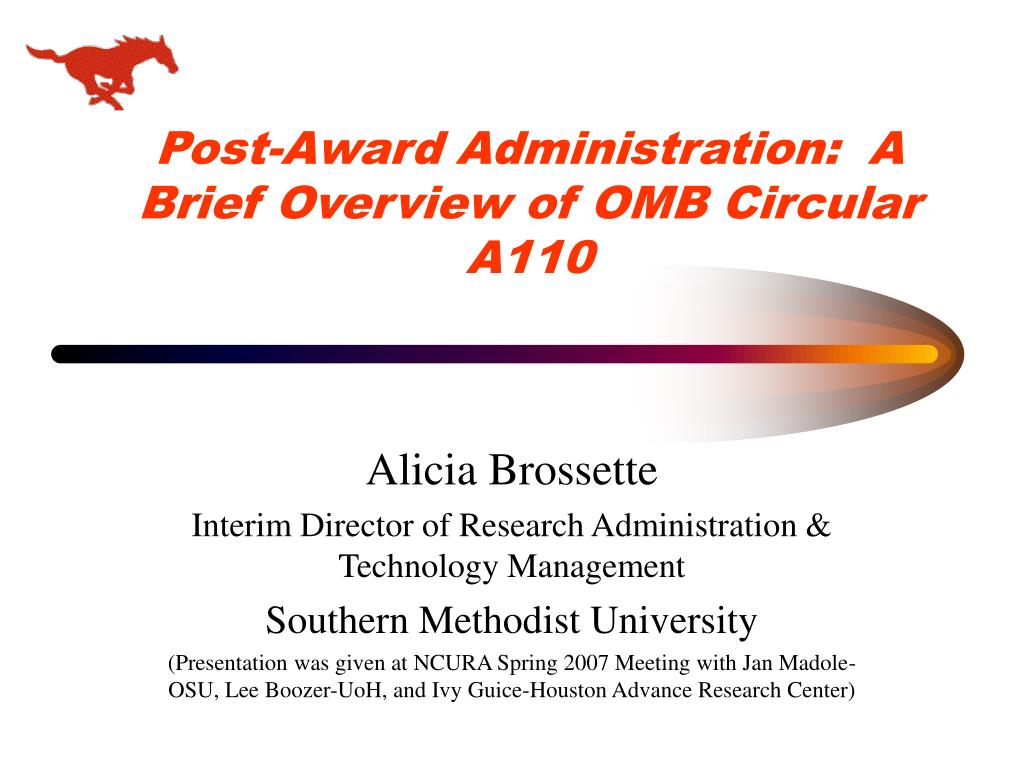 Post-Award Administration:  A Brief Overview of OMB Circular A110