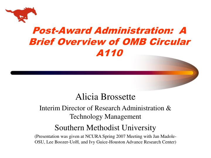 Post award administration a brief overview of omb circular a110