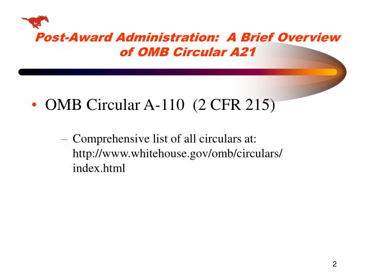 Post award administration a brief overview of omb circular a21