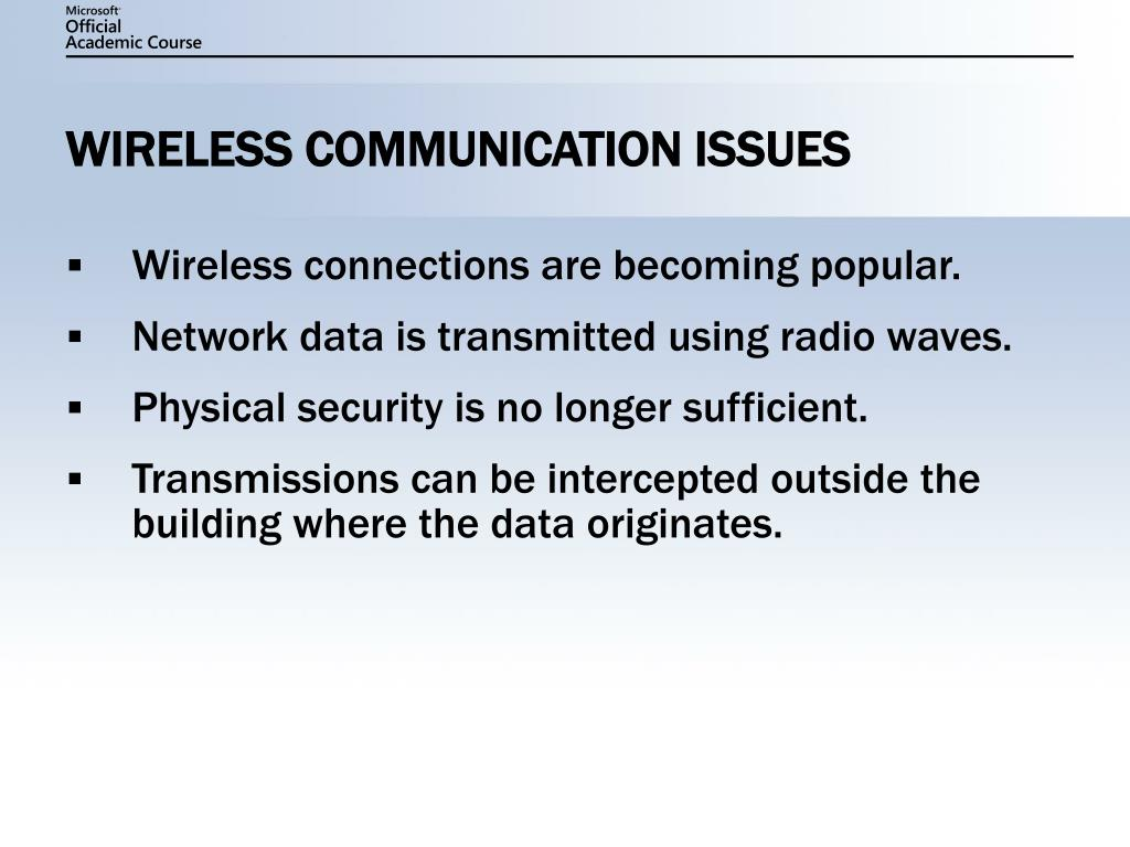 WIRELESS COMMUNICATION ISSUES