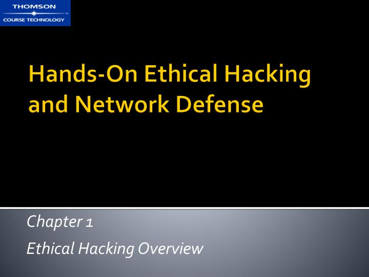 chapter 1 ethical hacking overview n.