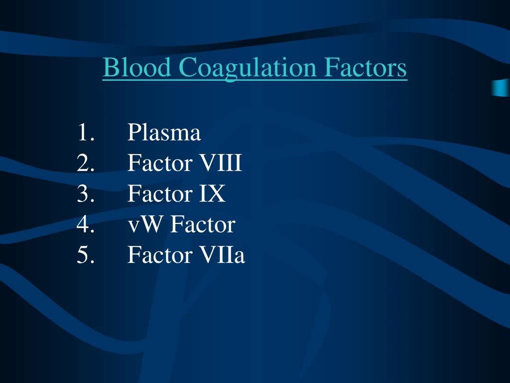 Blood Coagulation Factors