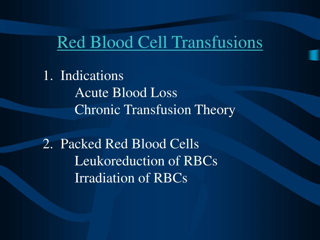 Red Blood Cell Transfusions