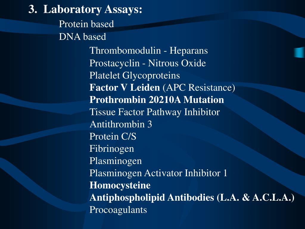3.  Laboratory Assays: