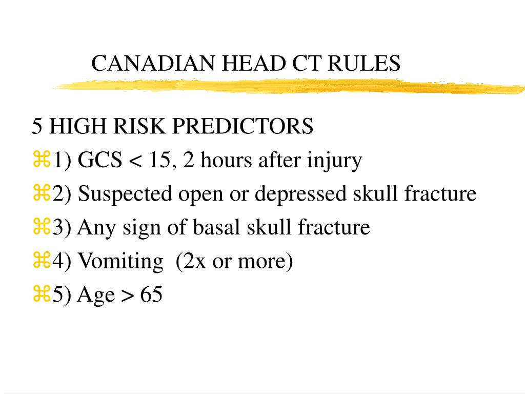 CANADIAN HEAD CT RULES