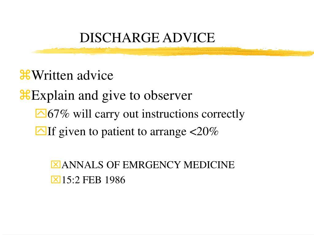 DISCHARGE ADVICE