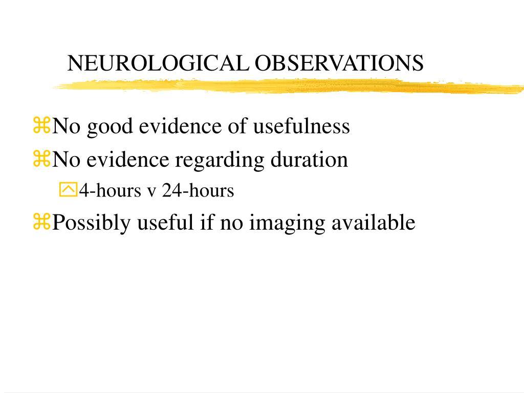 NEUROLOGICAL OBSERVATIONS