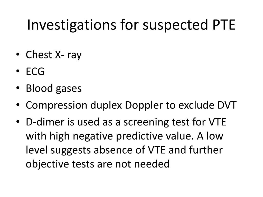 Investigations for suspected PTE