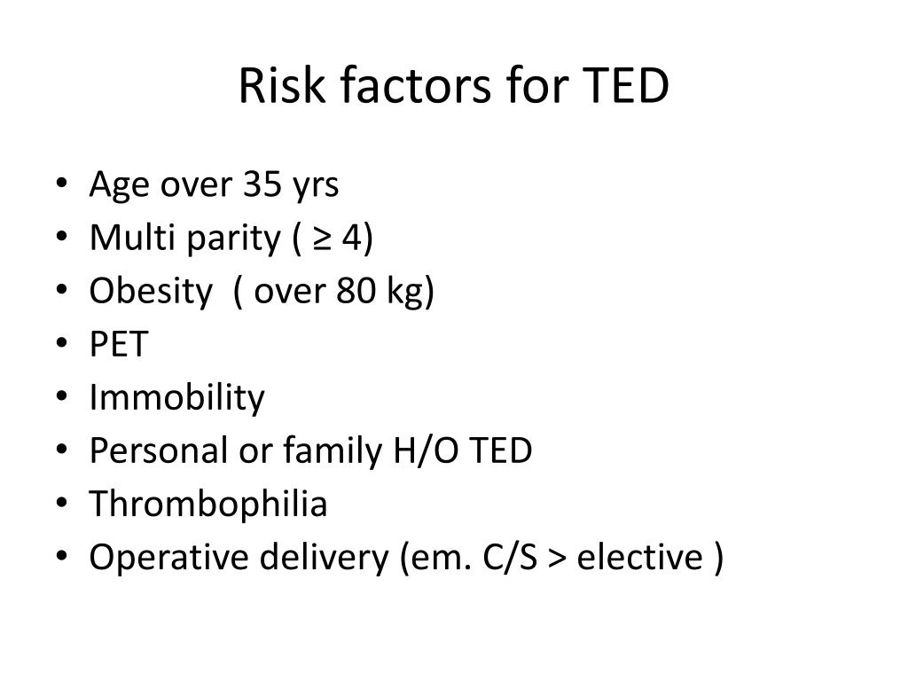 Risk factors for TED