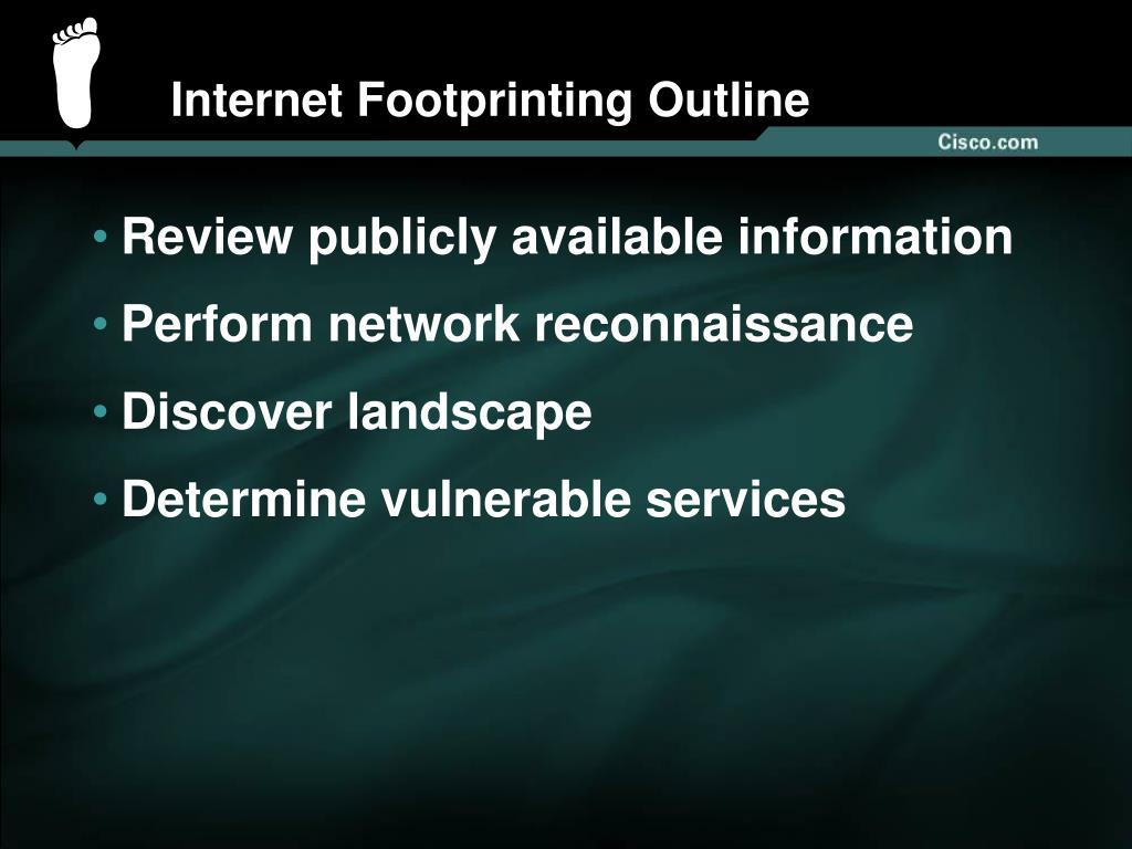 Internet Footprinting Outline