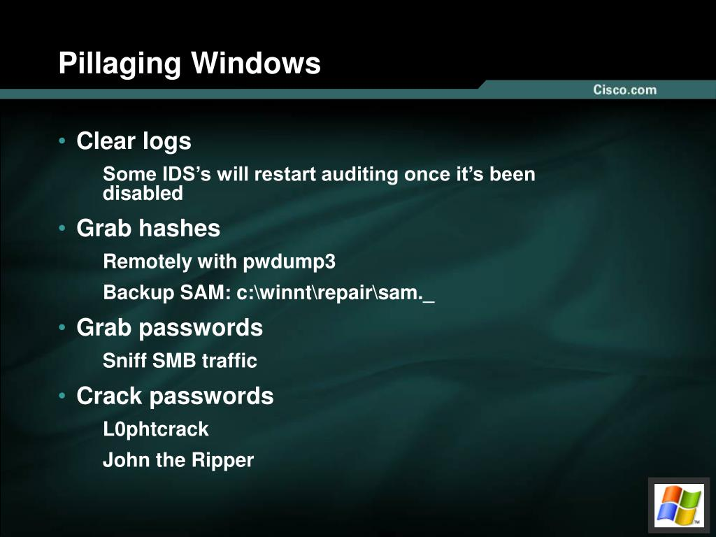 Pillaging Windows