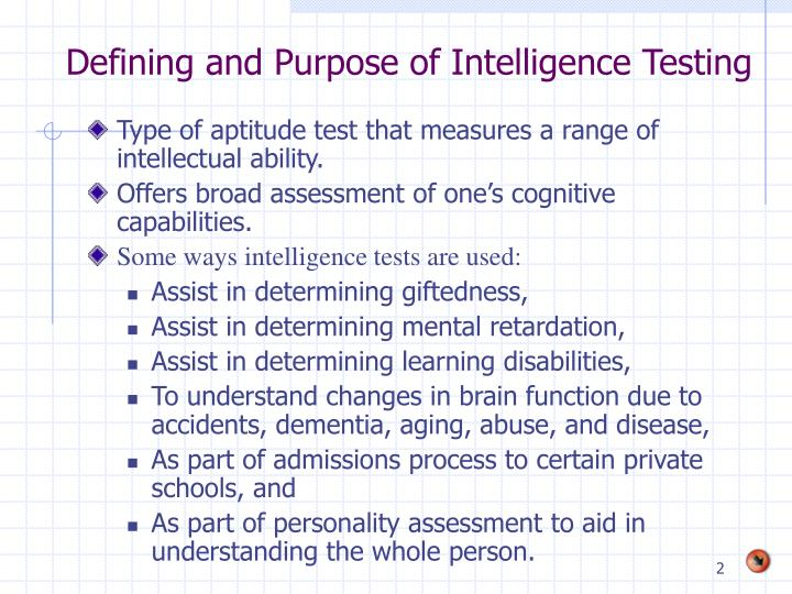 Defining and purpose of intelligence testing