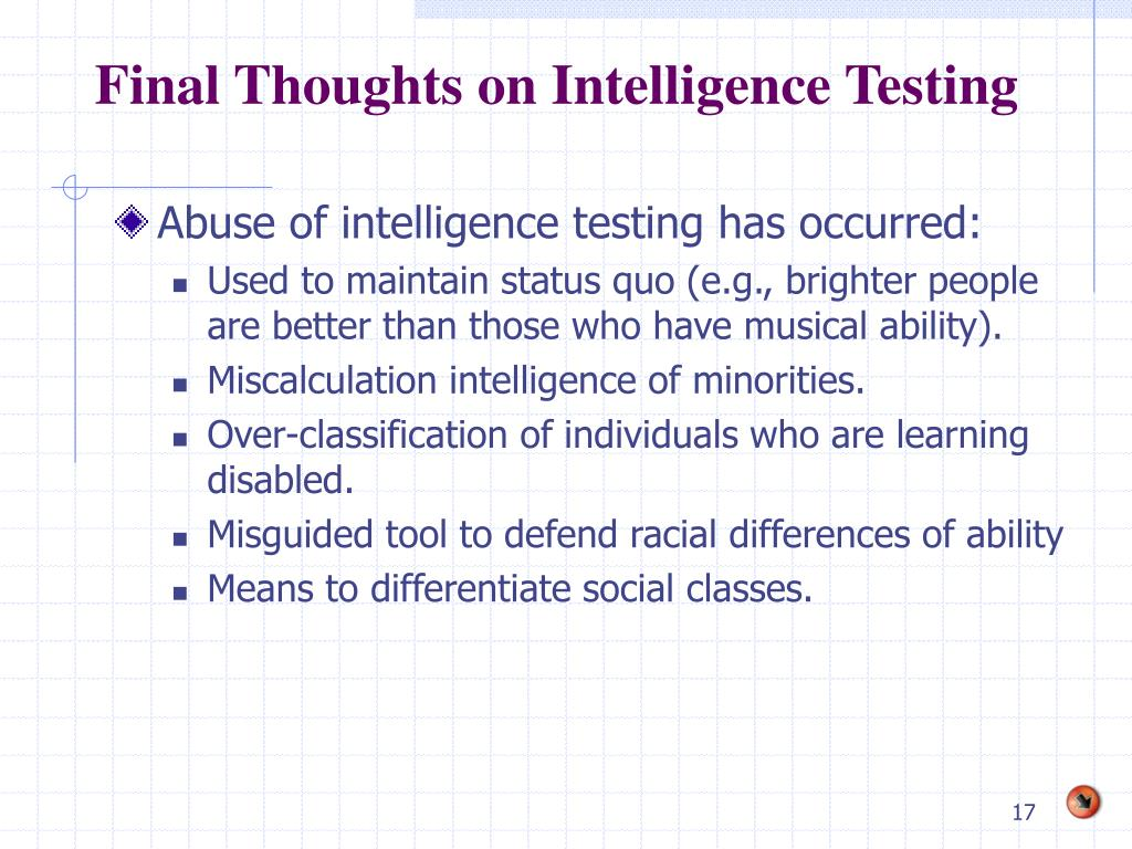 Final Thoughts on Intelligence Testing