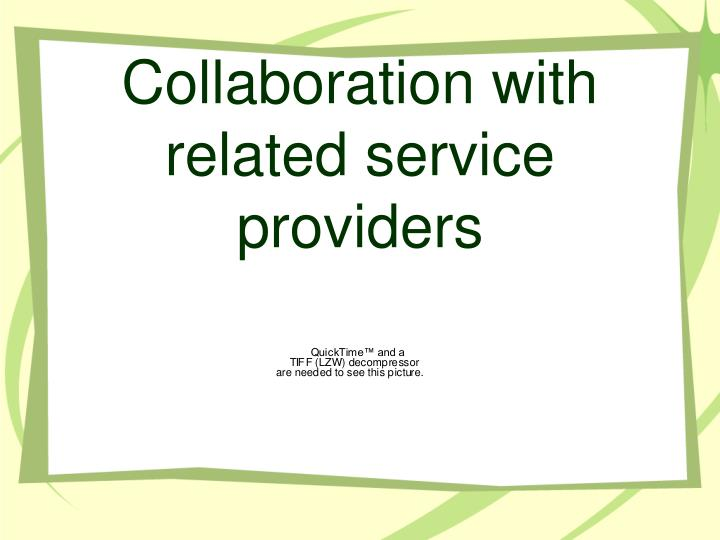 Collaboration with related service providers