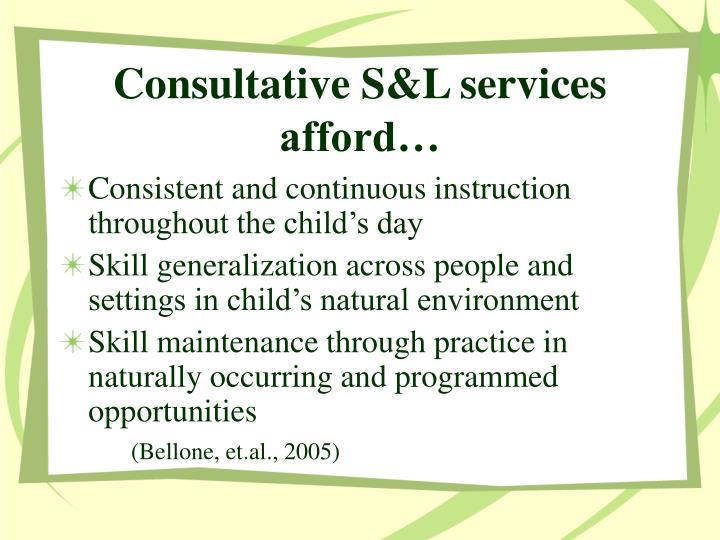 Consultative S&L services afford…