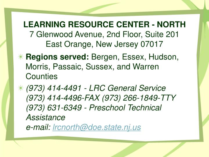 LEARNING RESOURCE CENTER - NORTH