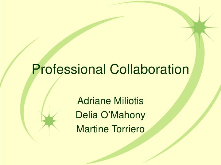 Professional collaboration