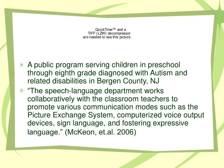 A public program serving children in preschool through eighth grade diagnosed with Autism and related disabilities in Bergen County, NJ