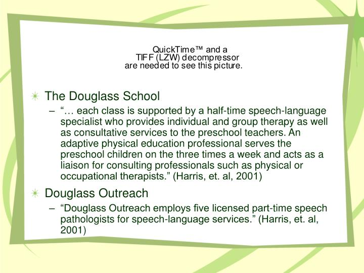The Douglass School
