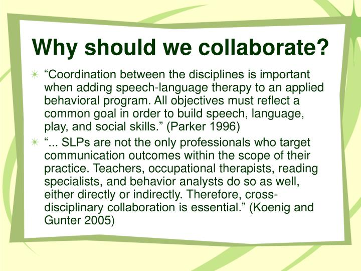 Why should we collaborate?