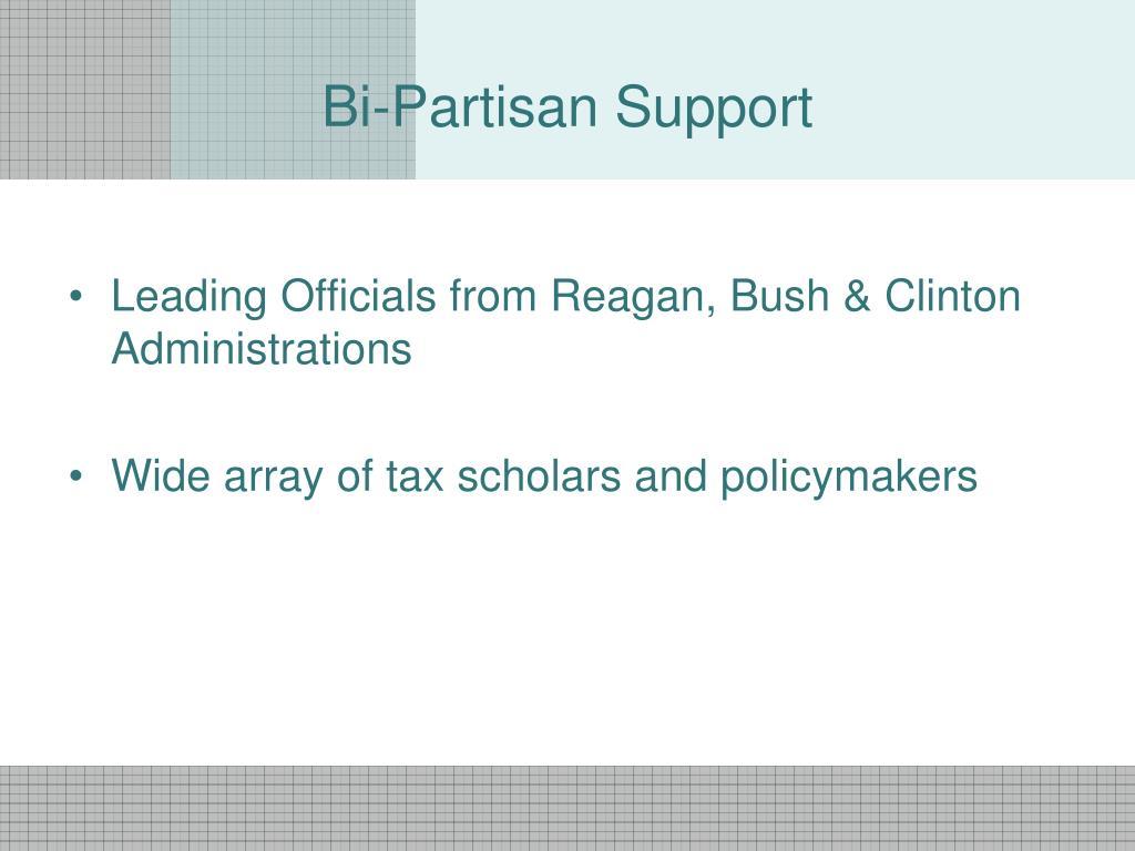 Bi-Partisan Support
