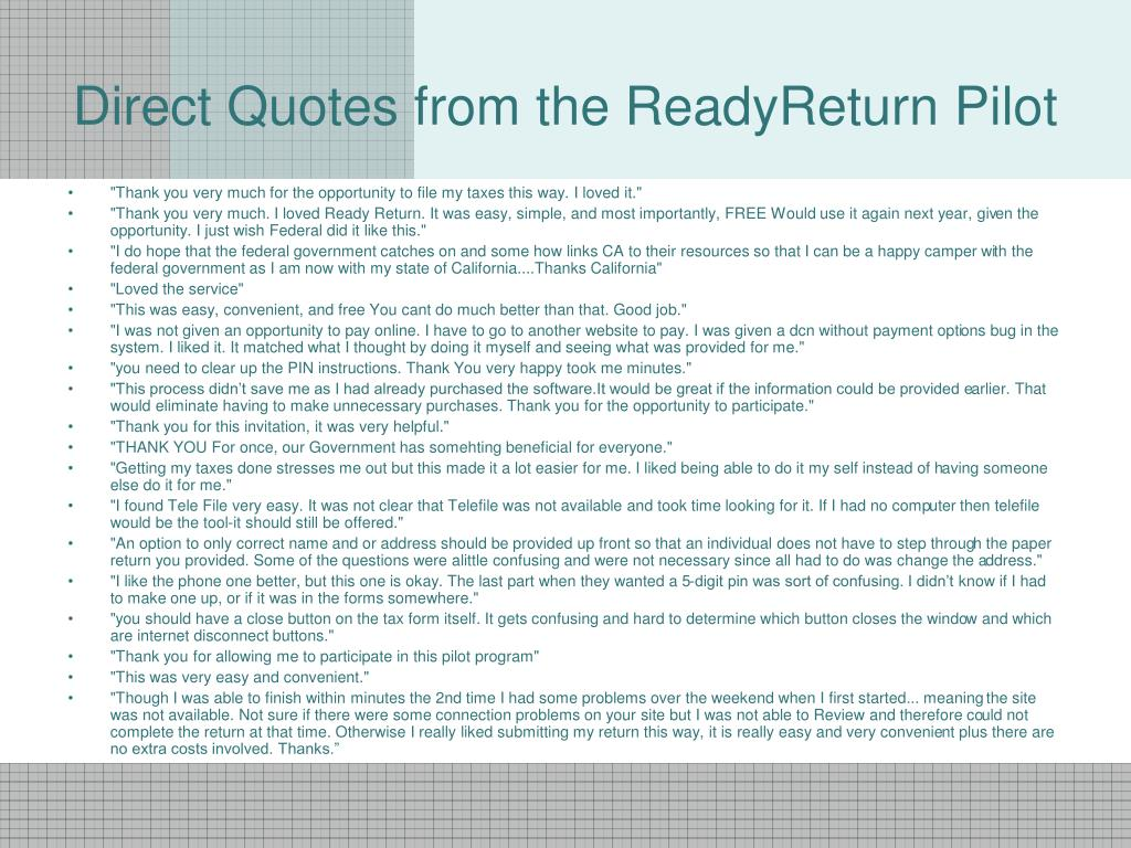 Direct Quotes from the ReadyReturn Pilot